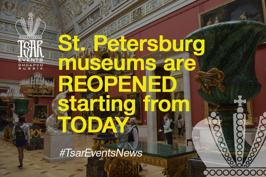 Great News!  St. Petersburg Museums  are reopened starting from today