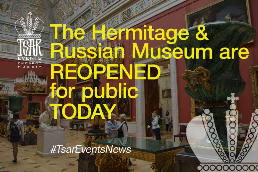 The Hermitage & Russian Museum are reopened for public today