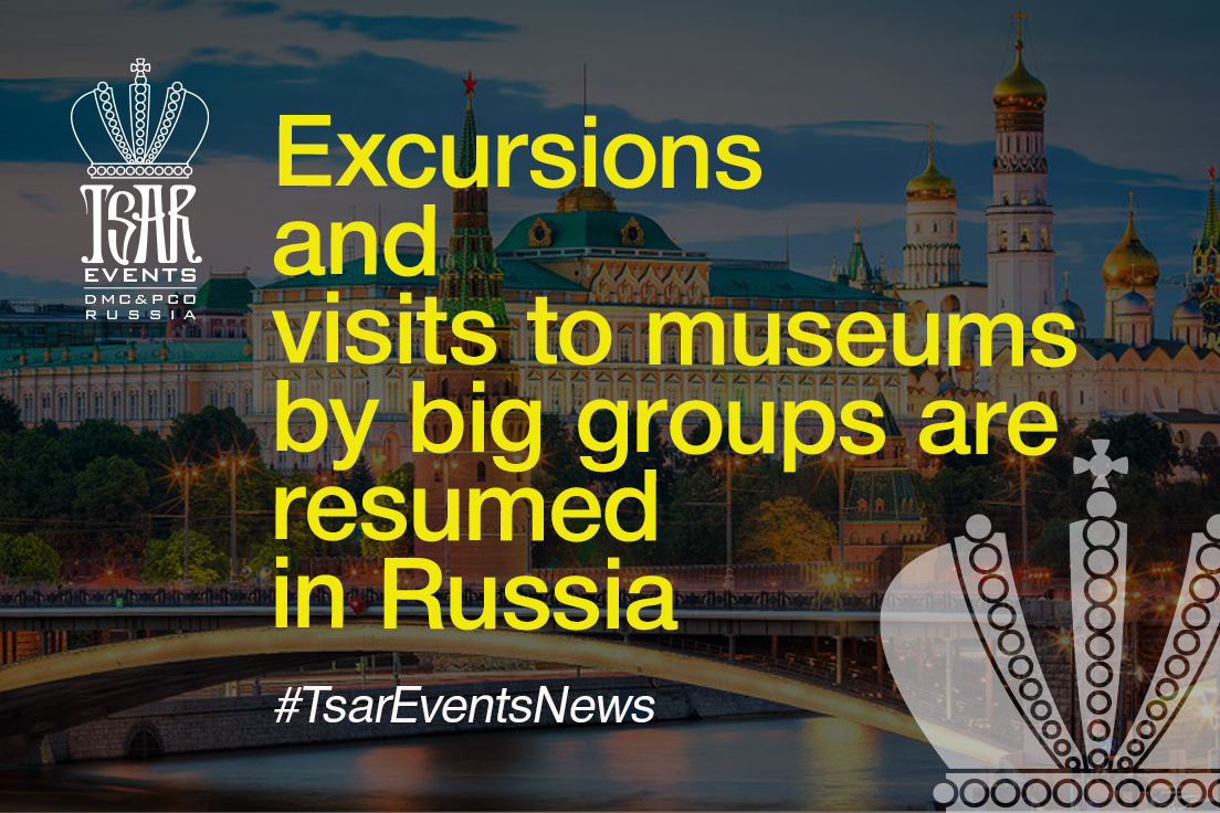 Excursions and visits to museums by big groups are resumed in Russia