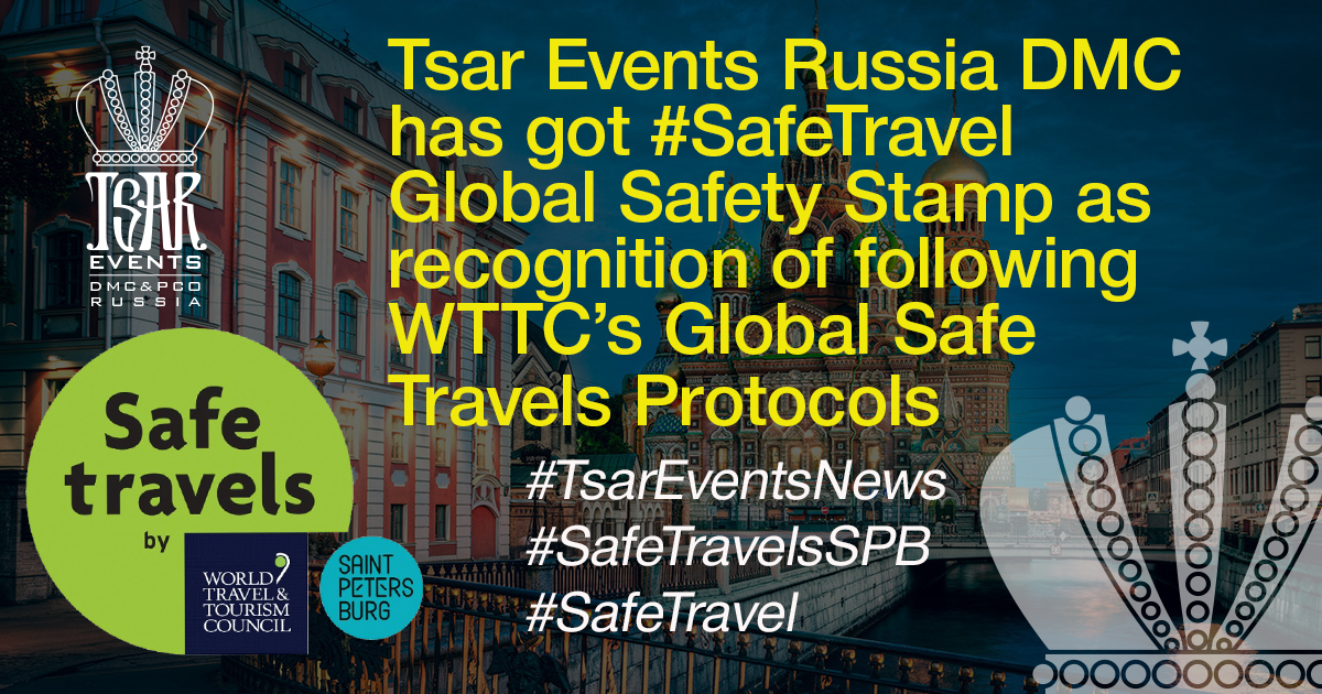 Tsar Events Russia DMC & PCO has got #SafeTravel Global Safety Stamp as recognition of following WTTC's Global Safe Travels Protocols