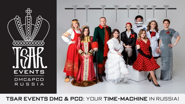 Tsar Events team has announced our Theme of 2020: Tsar Events DMC & PCO: Your Time-Machine in Russia!