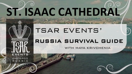 Episode 14: Tsar Events' RUSSIA SURVIVAL GUIDE: Museums: St. Isaac's Cathedral in St. Petersburg