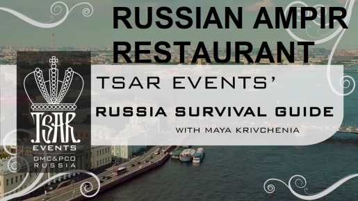 Episode 26: Russian Empire Restaurant - Tsar Events' RUSSIA SURVIVAL GUIDE